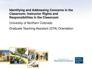 Identifying and Addressing Concerns in the Classroom: Instructor Rights and Responsibilities in the Classroom Universit
