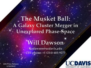 The  Musket Ball: A Galaxy Cluster Merger in Unexplored Phase-Space