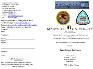 Registration Information Submit form and check to:  Geriann M. Brandt Maryville University 650 Maryville University Dr