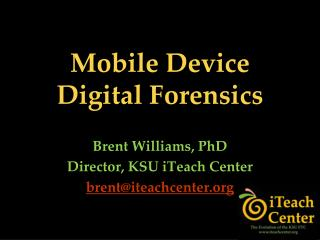 Mobile Device Digital Forensics