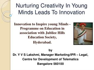Nurturing Creativity In Young Minds Leads To Innovation
