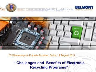 ITU Workshop on  E-waste Ecuador , Quito, 13 August 2013