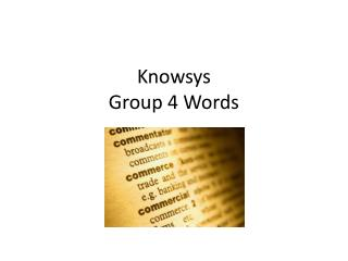 Knowsys Group 4 Words