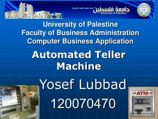 University of Palestine Faculty of Business Administration Computer Business Application