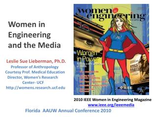 Leslie Sue Lieberman, Ph.D.     Professor of Anthropology      Courtesy Prof. Medical Education Director, Women's Resea