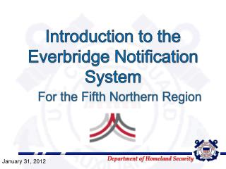 Introduction to the Everbridge Notification System