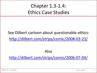 Chapter 1.3-1.4:  Ethics Case Studies