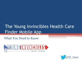 The Young  Invincibles  Health Care Finder Mobile App