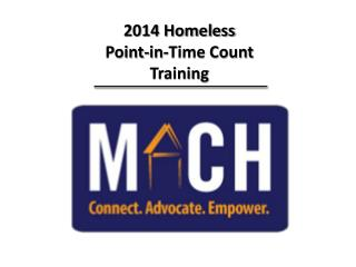 2014 Homeless  Point-in-Time Count Training