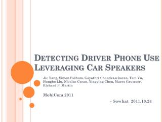 Detecting Driver Phone Use Leveraging Car Speakers