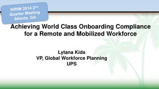 Achieving World Class Onboarding Compliance for a Remote and Mobilized Workforce