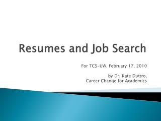 Resumes and Job Search