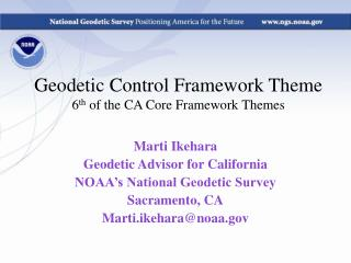 Geodetic Control Framework Theme 6 th  of the CA Core Framework Themes