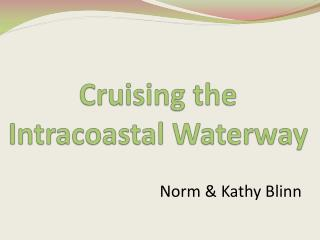 Cruising the Intracoastal Waterway