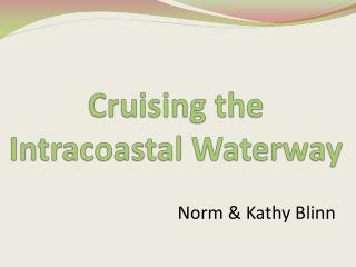 Cruising the Intracoastal Waterway