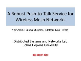 A Robust Push-to-Talk Service for Wireless Mesh Networks