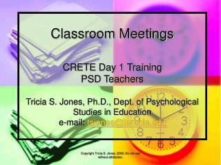 classroom meetings  crete day 1 training psd teachers  tricia s. jones, ph.d., dept. of psychological studies in educati