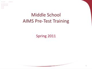 Middle School AIMS Pre-Test Training
