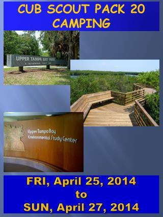 FRI,  April 25,  2014 to SUN,  April 27,  2014