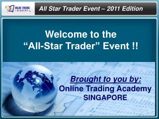 Welcome to the  �All-Star Trader� Event !!