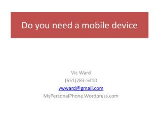 Do you need a mobile device