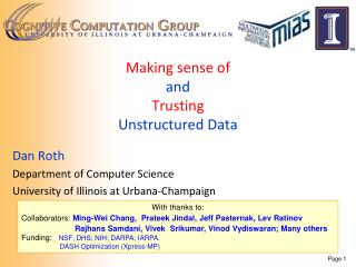 Making  sense of and  Trusting Unstructured Data