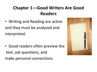 Chapter 1—Good Writers Are Good Readers