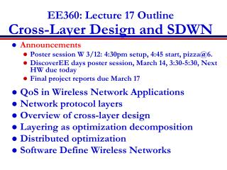 EE360: Lecture 17 Outline Cross-Layer  Design and SDWN