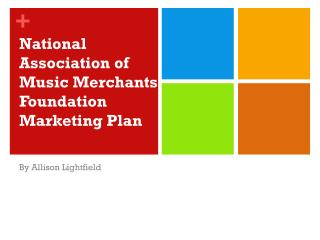 National Association of Music Merchants Foundation Marketing Plan