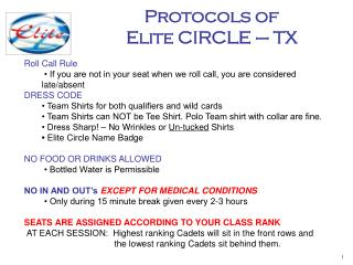 Roll Call Rule � If you are not in your seat when we roll call, you are considered late/absent DRESS CODE � Team Shirts