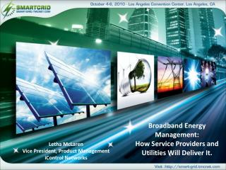 Broadband Energy Management: How Service Providers and Utilities Will Deliver It.