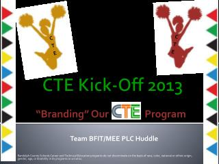 CTE Kick-Off 2013