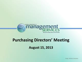 Purchasing Directors' Meeting August 15, 2013