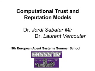 computational trust and reputation models   dr. jordi sabater mir                   dr. laurent vercouter