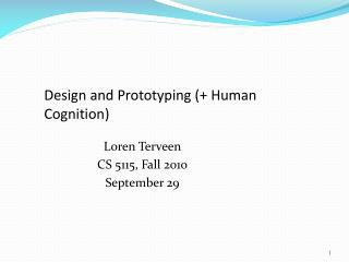 Design and Prototyping (+ Human Cognition)