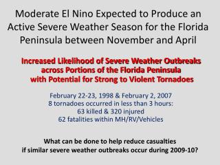 Moderate  El Nino Expected to Produce  an Active Severe  Weather  Season for the Florida Peninsula between November and