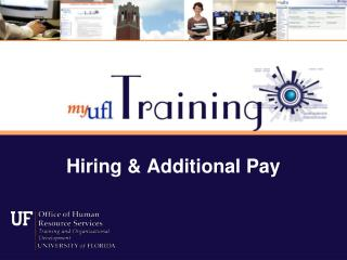 Hiring & Additional Pay