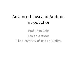 Advanced Java and Android Introduction