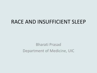 RACE AND INSUFFICIENT SLEEP