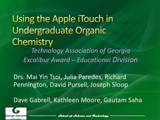 Using the Apple  iTouch  in Undergraduate Organic Chemistry