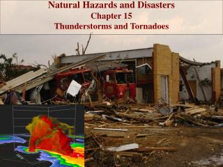 Natural Hazards and Disasters Chapter 15  Thunderstorms and Tornadoes