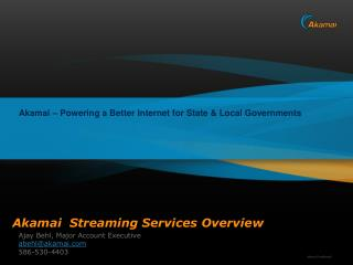 Akamai  Streaming Services Overview