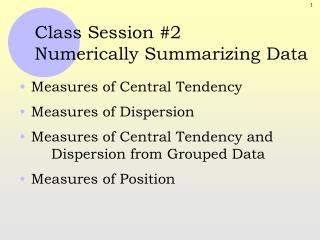 Class  Session #2 Numerically Summarizing  Data