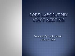 Core Laboratory staff meeting
