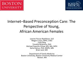 Internet–Based Preconception Care: The Perspective of Young,  African American Females