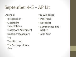 September 4-5 – AP Lit