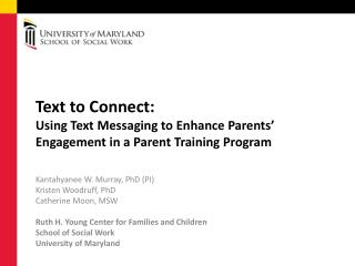 Text  to Connect:  Using  Text Messaging to Enhance Parents' Engagement in a Parent Training Program