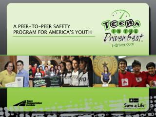 A PEER-TO-PEER SAFETY PROGRAM FOR AMERICA'S YOUTH
