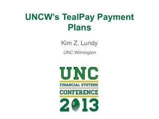 UNCW's TealPay Payment Plans