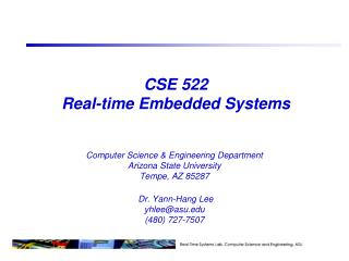 CSE 522 Real-time Embedded Systems